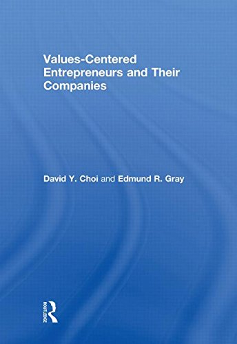 9780415997607: Values-Centered Entrepreneurs and Their Companies