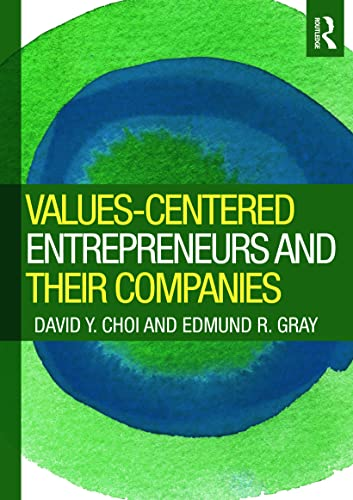 9780415997614: Values-Centered Entrepreneurs and Their Companies
