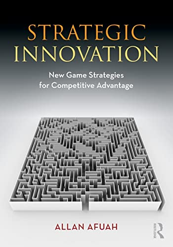 9780415997829: Strategic Innovation: New Game Strategies for Competitive Advantage