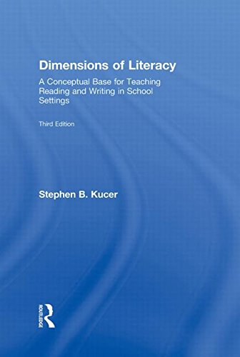 9780415997874: Dimensions of Literacy: A Conceptual Base for Teaching Reading and Writing in School Settings