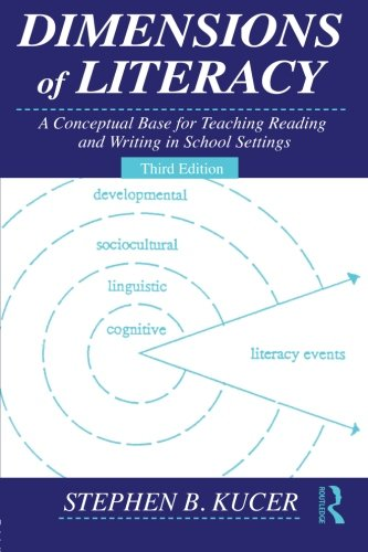 9780415997881: Dimensions of Literacy: A Conceptual Base for Teaching Reading and Writing in School Settings