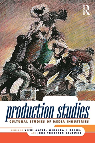 9780415997966: Production Studies: Cultural Studies of Media Industries