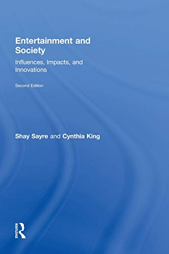 9780415998062: Entertainment and Society: Influences, Impacts, and Innovations