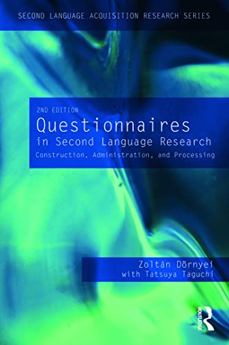 9780415998208: Questionnaires in Second Language Research: Construction, Administration, and Processing (Second Language Acquisition Research Series)