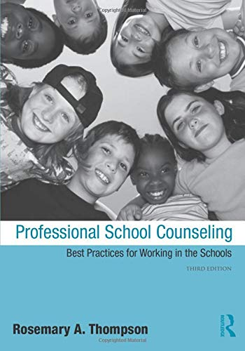 9780415998499: Professional School Counseling: Best Practices for Working in the Schools, Third Edition
