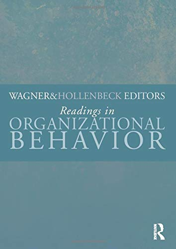 Readings in Organizational Behavior: Wagner, John A.,