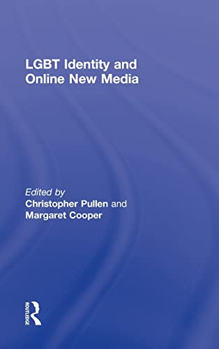 9780415998666: LGBT Identity and Online New Media