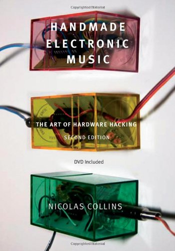 9780415998734: Handmade Electronic Music: The Art of Hardware Hacking