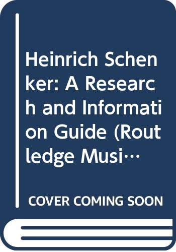 9780415998833: Heinrich Schenker: A Research and Information Guide