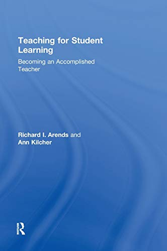 9780415998888: Teaching for Student Learning: Becoming an Accomplished Teacher