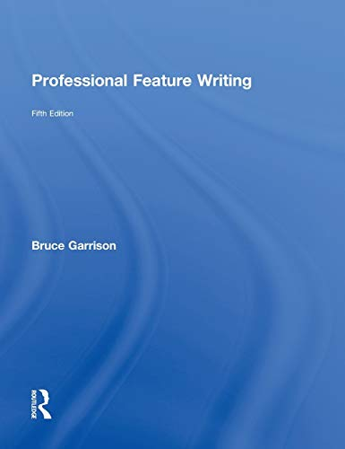 9780415998987: Professional Feature Writing (Routledge Communication Series)