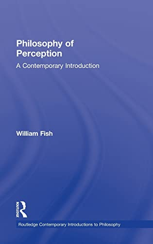 9780415999113: Philosophy of Perception: A Contemporary Introduction (Routledge Contemporary Introductions to Philosophy)
