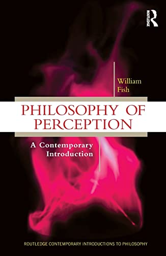 9780415999120: Philosophy of Perception: A Contemporary Introduction (Routledge Contemporary Introductions to Philosophy)