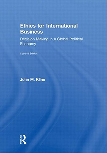 9780415999427: Ethics for International Business: Decision-Making in a Global Political Economy