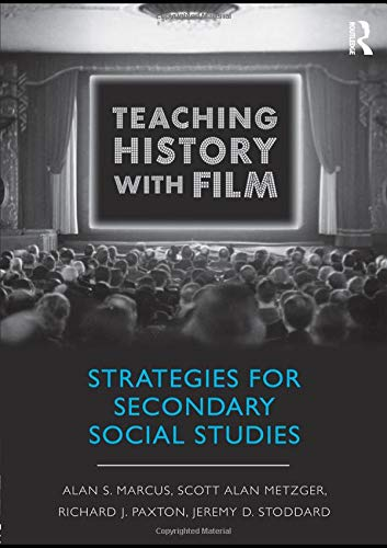 9780415999540: Teaching History with Film: Strategies for Secondary Social Studies
