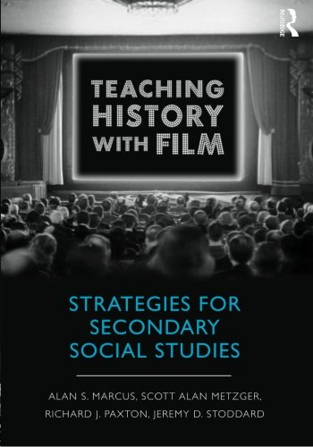 9780415999564: Teaching History with Film: Strategies for Secondary Social Studies
