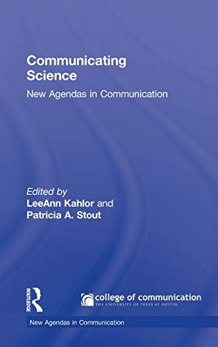 9780415999588: Communicating Science: New Agendas in Communication (New Agendas in Communication Series)