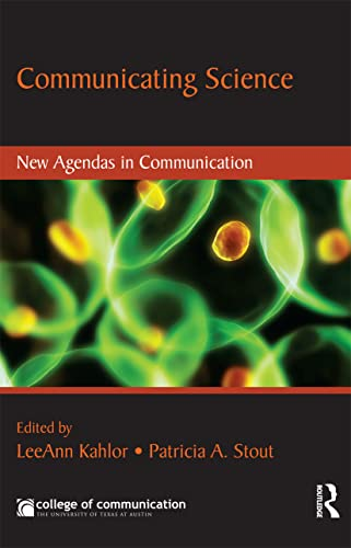 9780415999595: Communicating Science: New Agendas in Communication (New Agendas in Communication Series)