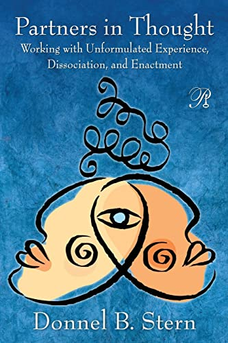9780415999700: Partners in Thought: Working with Unformulated Experience, Dissociation, and Enactment (Psychoanalysis in a New Key Book Series)