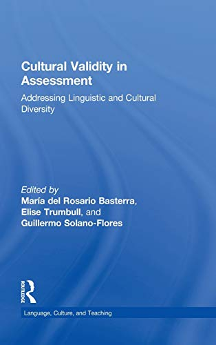 9780415999793: Cultural Validity in Assessment: Addressing Linguistic and Cultural Diversity (Language, Culture, and Teaching Series)