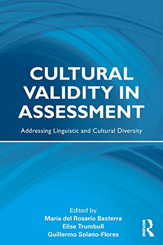 9780415999809: Cultural Validity in Assessment: Addressing Linguistic and Cultural Diversity (Language, Culture, and Teaching Series)