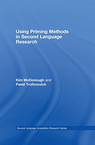 9780415999830: Using Priming Methods in Second Language Research (Second Language Acquisition Research Series)