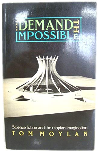 9780416000221: Demand the Impossible: Science Fiction and the Utopian Imagination