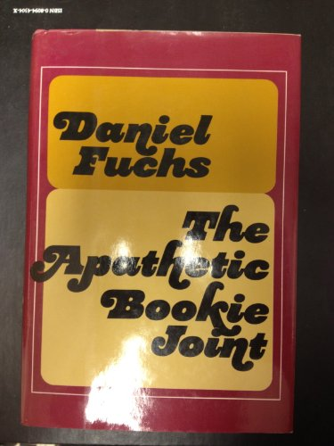 The Apathetic Bookie Joint (SIGNED): Fuchs, Daniel