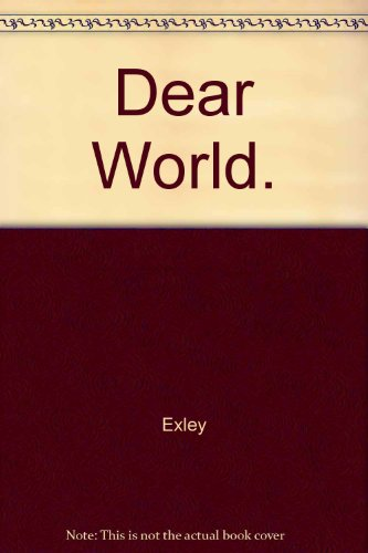 9780416002119: Dear World.