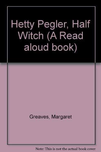 9780416003123: Hetty Pegler, Half Witch (A Read aloud book)