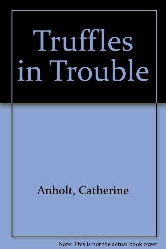 9780416003222: Truffles in Trouble