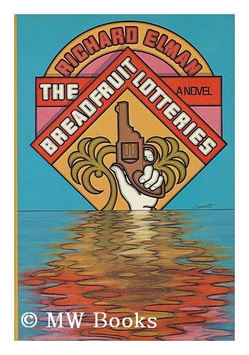 The Breadfruit Lotteries: Elman, Richard M.