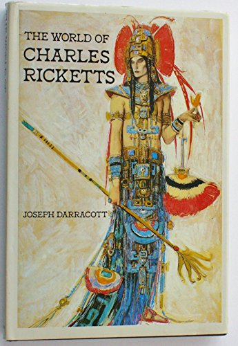 9780416007114: THE WORLD OF CHARLES RICKETTS.