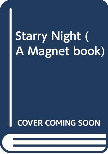 Starry Night (A Magnet Book) (9780416011425) by Sefton, Catherine