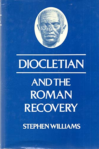 9780416011517: Diocletian and the Roman Recovery