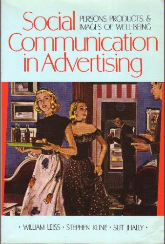 9780416012019: Social Communication in Advertising: Persons, Products and Images of Well Being