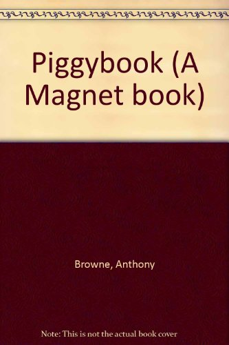 Piggybook (A Magnet Book) (0416012922) by Anthony Browne