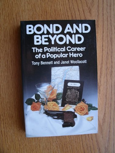 9780416013610: (James) Bond and Beyond: The Political Career of a Popular Hero