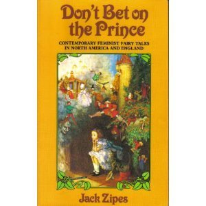 9780416013818: Don't Bet on the Prince by Jack Zipes; Tanith Lee; Angela Carter