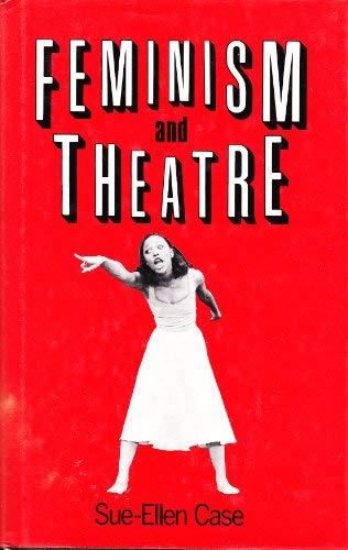 9780416014914: Feminism and Theatre