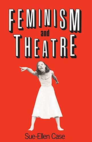 9780416015010: Feminism and Theatre