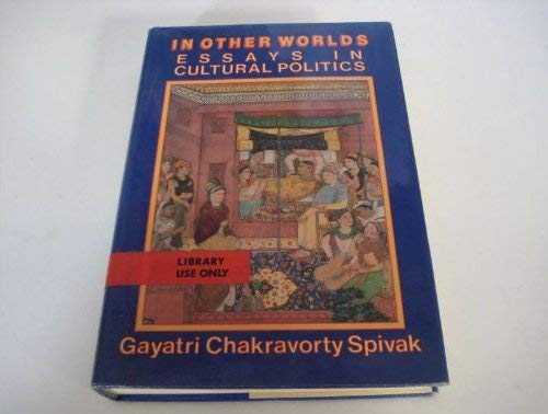9780416016512: In Other Worlds: Essays in Cultural Politics