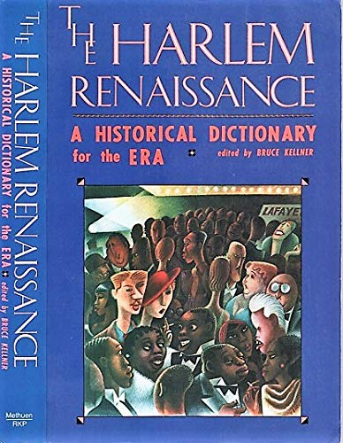 9780416016710: The Harlem Renaissance: A Historical Dictionary for the Era
