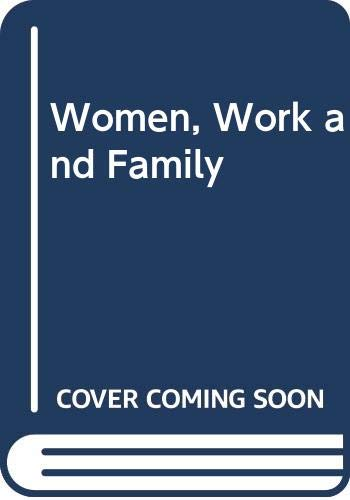 9780416016819: Women, Work and Family
