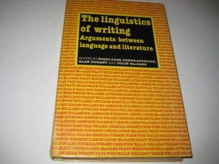 9780416018417: The Linguistics of writing: Arguments between language and literature