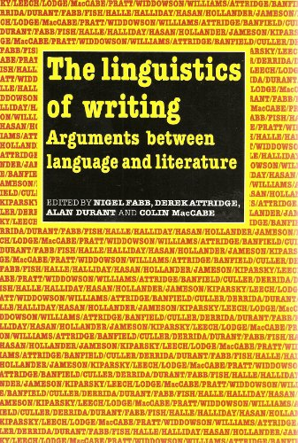 9780416018516: The Linguistics of Writing: Arguments Between Language and Literature