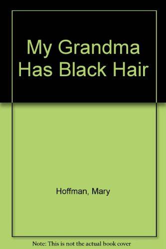 9780416018929: My Grandma Has Black Hair