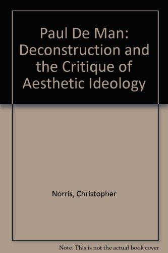 9780416019711: Paul De Man: Deconstruction and the Critique of Aesthetic Ideology