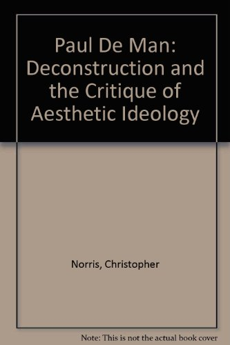 9780416019711: Paul De Man: Deconstruction and the Critique of Aesthetic Ideology