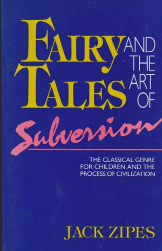 9780416019810: Fairy tales and the art of subversion: The classical genre for children and the process of civilization